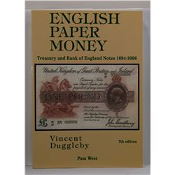 Duggleby: (Signed) English Paper Money: Treasury and Bank of England Notes 1694-2006
