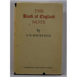 Mackenzie: The Bank of England Note: A History of its Printing