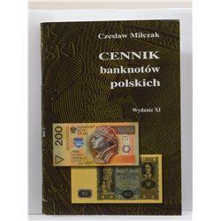 Milczak: Cennik Banknotów Polskich Wydanie XI