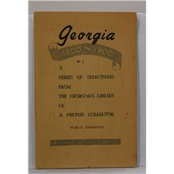 Atlanta Public Library: Georgia 1800-1900 A Series of Selections from the Georgia Library of a Priva