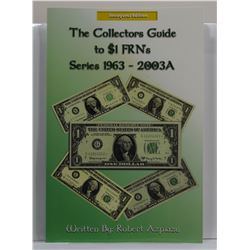 Azpiazu: The Collector's Guide to $1 FRN's Series 1963-2003A
