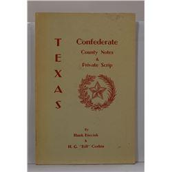 Bieciuk: Texas Confederate County Notes & Private Scrip
