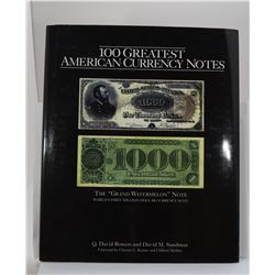 Bowers: 100 Greatest American Currency Notes