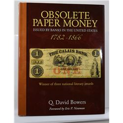 Bowers: Obsolete Paper Money Issued by Banks in the United States 1782-1866