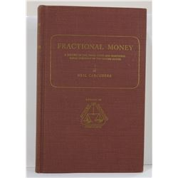Carothers: Fractional Money: A History of the Small Coins and Fractional Paper Currency of the Unite