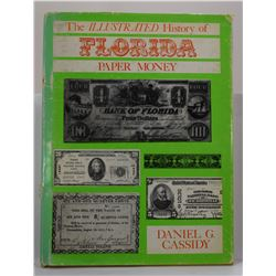 Cassidy: The Illustrated History of Florida Paper Money