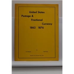 Christophe: United States Postage & Fractional Currency 1862-1876