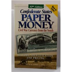 Cuhaj: Confederate States Paper Money: Civil War Currency from the South