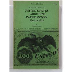 Donlon: United States Large Size Paper Money 1861 to 1923