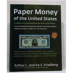 Friedberg: (Signed) Paper Money of the United States