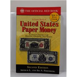 Friedberg: A Guide Book of United States Paper Money: Complete Source for History, Grading, and Valu