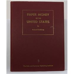 Friedberg: Paper Money of the United States 1st edition