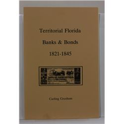 Gresham: (Signed) Territorial Florida Banks & Bonds 1821-1845