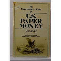 Hessler: The Comprehensive Catalog of U. S. Paper Money