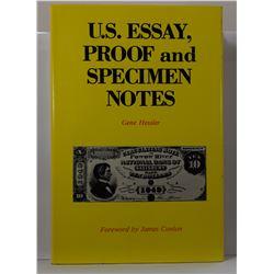 Hessler: U. S. Essay, Proof and Specimen Notes