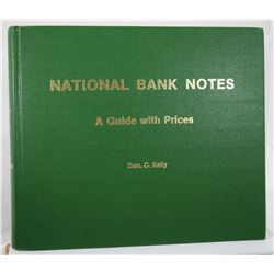 Kelly: National Bank Notes: A Guide with Prices