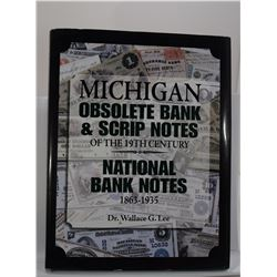 Lee: (Signed) Michigan Obsolete Bank & Scrip Notes of the 19th Century | National Bank Notes 1863-19