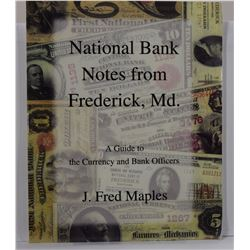 Maples: National Bank Notes from Frederick, MD - A Guide to the Currency and Bank Officers