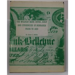 McKee: The Wilcat Bank Notes, Scrip and Currencies of Nebraska Prior to 1900