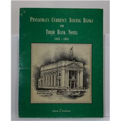 Pfeiffer: Pensacola's Currency Issuing Banks and Their Bank Notes 1833-1935