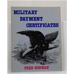 Schwan: (Signed) Military Payment Certificates