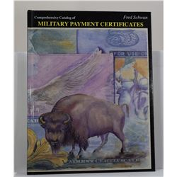 Schwan: Comprehensive Catalog of Military Payment Certificates