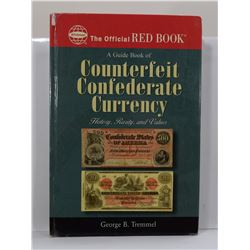Tremmel: A Guide Book of Counterfeit Confederate Currency: History, Rarity, and Values