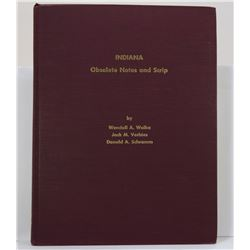 Wolka: (Signed) Indiana Obsolete Notes and Scrip