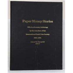 Campbell: Paper Money Stories: 30th Anniversary Anthology by the Members of the International Bank N