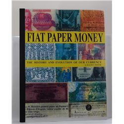 Foster: (Signed) Fiat Paper Money: The History and Evolution of Our Currency