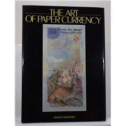 Monestier: The Art of Paper Currency
