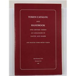 Davisson: Token Catalog and Handbook - 18th Century Tokens as Catalogued by Dalton and Hamer and Sel