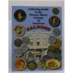 Holabird: Collecting Guide to the Pioneer Minor Coinage of American Saloons