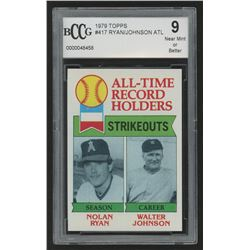 1979 Topps #417 Nolan Ryan ATL DP / Walter Johnson (BCCG 9)