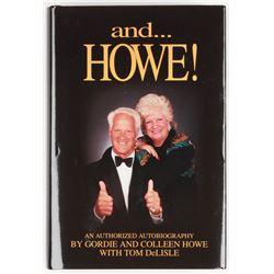 """Gordie Howe  Colleen Howe Signed """"and...Howe!"""" Hardcover Book (JSA COA)"""