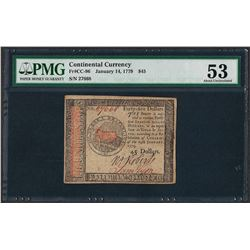 January 14, 1779 $45 Continental Currency Note Fr. CC-96 PMG About Uncirculated
