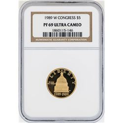 1989-W $5 Congress Commemorative Gold Coin NGC PF69 Ultra Cameo