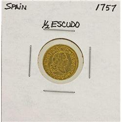 1757 Ferdinand VI Spanish 1/2 Escudos Gold Coin