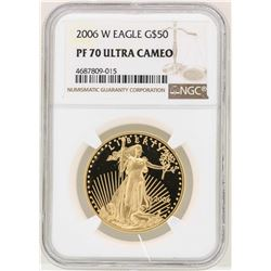 2006-W $50 American Gold Eagle Coin NGC PF70 Ultra Cameo