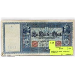 GERMAN 100 MARK 1908 LARGE BANKNOTE.