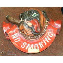 3D NO SMOKING CIGAR BULL DOG SIGN
