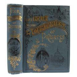 Four Centuries of Progress - H. Davenport 1st Edi