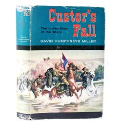 Custer's Fall-The Indian Side of the Story 1st Ed.