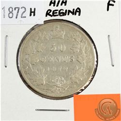 50-cent 1872H; A/A in Regina in Fine Condition. An interesting Die Variety.