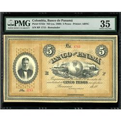 Colombia, Banco de Panama, 5 pesos, ND (ca. 1869), serial RP 1715, PMG Choice VF 35, finest known in