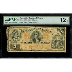 Cali, Colombia, Banco del Cauca, 5 pesos, 16-5-1881, series B, serial 1950, PMG Fine 12 net / repair