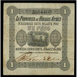 Buenos Aires, Argentina, Provincia de Buenos Aires, 1 peso, 1-4-1867, serial 5684460.
