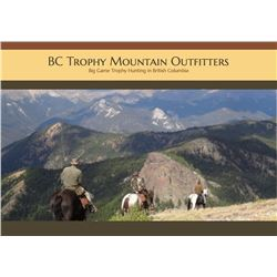 $5,000 credit with BC Trophy Mountain Outfitters