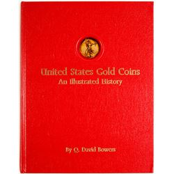 Hardback Book, United States Gold Coins An Illustrated History