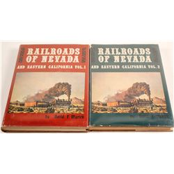 Railroads of Nevada and Eastern California Vols. 1 and 2 by Myrick